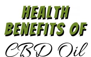 Health Benefits Of CBD Oil - Thumbnail