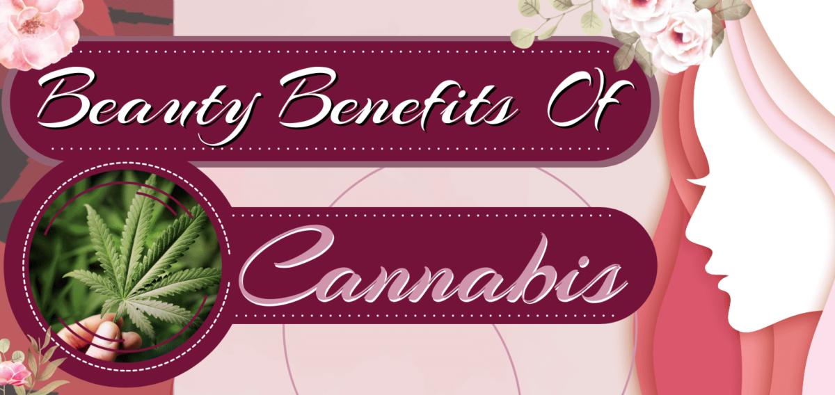 Beauty Benefits of Cannabis