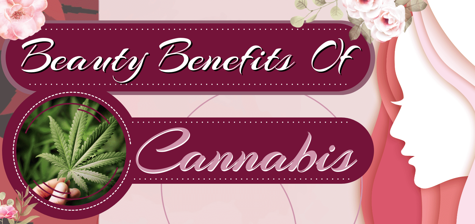 Beauty Benefits of Cannabis
