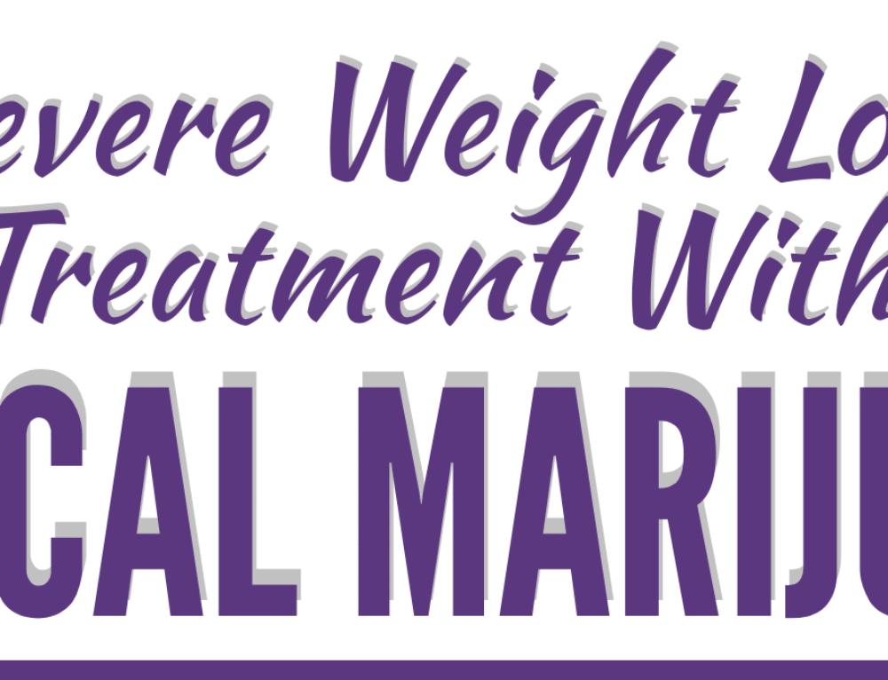 Severe Weight Loss Treatment With Medical Marijuana