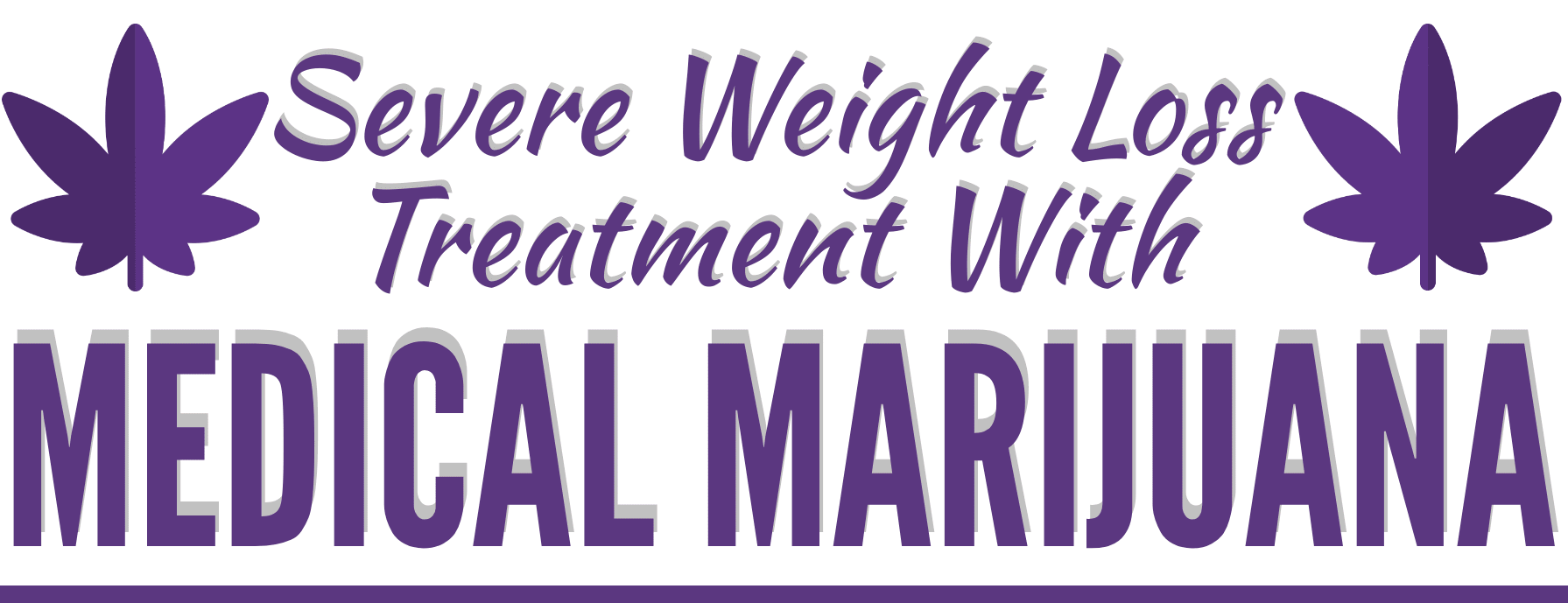 Severe Weight Loss Treatment With Medical Marijuana