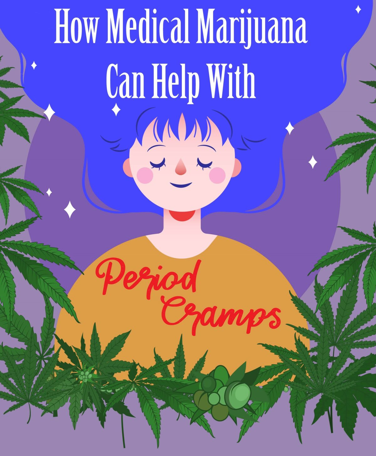How Medical Marijuana Can Help With Period Cramps